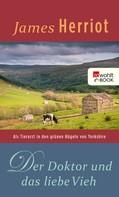 James Herriot: Der Doktor und das liebe Vieh ★★★★★
