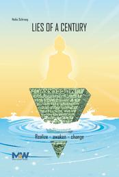 Lies of a Century - Realize - Awaken - Change