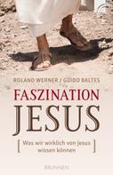 Roland Werner: Faszination Jesus