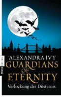 Alexandra Ivy: Guardians of Eternity - Verlockung der Düsternis ★★★★