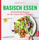 Sabine Wacker: Basisch essen ★★★