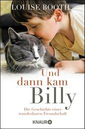 Und dann kam Billy - Die Geschichte einer wunderbaren Freundschaft