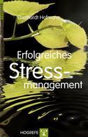 Eberhardt Hofmann: Erfolgreiches Stressmanagement ★★★★