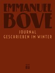 Journal – geschrieben im Winter - Roman