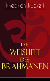 Die Weisheit des Brahmanen - Dichterisches Tagebuch