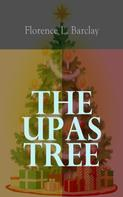 Florence L. Barclay: The Upas Tree