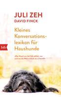 Juli Zeh: Kleines Konversationslexikon für Haushunde ★★★★