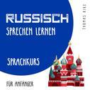 Thomas Rike: Russisch sprechen lernen (Sprachkurs für Anfänger)