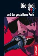 Marc Brandel: Die drei ??? und der gestohlene Preis (drei Fragezeichen) ★★★★