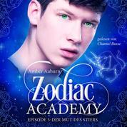 Zodiac Academy, Episode 5 - Der Mut des Stiers