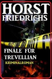 Finale für Trevellian