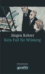 Kein Fall für Wilsberg - Wilsbergs 4. Fall