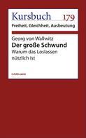 Georg von Wallwitz: Der große Schwund