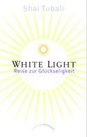 Shai Tubali: White Light ★★★