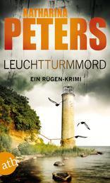 Leuchtturmmord - Ein Rügen-Krimi