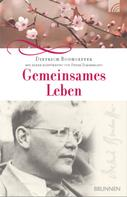 Dietrich Bonhoeffer: Gemeinsames Leben ★★★★★