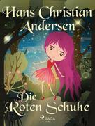 Hans Christian Andersen: Die roten Schuhe