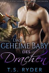 Das geheime Baby des Drachen - Ein paranormaler Liebesroman