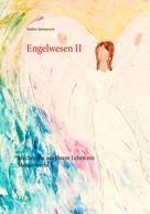 Nadine Simmerock: Engelwesen II
