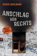 Reiner Engelmann: Anschlag von rechts ★★★★