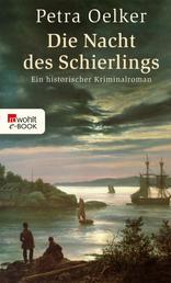 Die Nacht des Schierlings - Ein historischer Kriminalroman