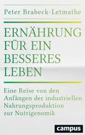 Peter Brabeck-Letmathe: Ernährung für ein besseres Leben ★