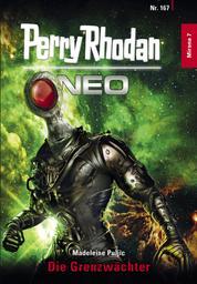 Perry Rhodan Neo 167: Die Grenzwächter - Staffel: Mirona