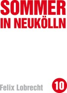 Felix Lobrecht: Sommer in Neukölln ★★★★