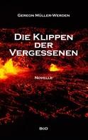 Gereon Müller-Werden: Die Klippen der Vergessenen