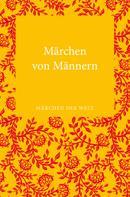 Stephan Marks: Märchen von Männern