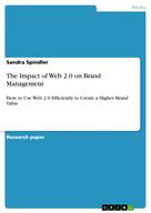 Sandra Spindler: The Impact of Web 2.0 on Brand Management