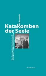 Katakomben der Seele - Eine Reportage über Westdeutschlands Vertriebenen- und Flüchtlingsproblem 1950