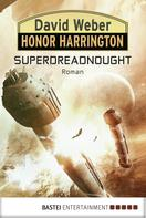 David Weber: Honor Harrington: Superdreadnought ★★★★