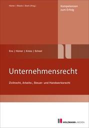 Unternehmensrecht - Zivil-, Arbeits-, Steuer-, Handwerkrecht