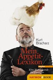 Mein Appetit-Lexikon - Eine Warenkunde für Genießer