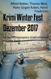 Krimi Winter Fest Dezember 2017 - Sechs Cassiopeiapress Kriminalromane in einem Buch