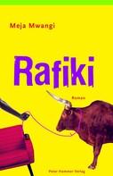 Meja Mwangi: Rafiki ★★