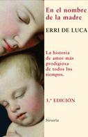 Erri De Luca: En el nombre de la madre