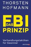 Thorsten Hofmann: Das FBI-Prinzip ★★★★