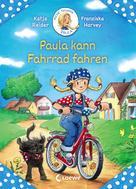 Katja Reider: Meine Freundin Paula - Paula kann Fahrrad fahren