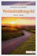 Markus Guthmann: Weinstraßengold ★★★★