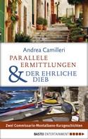 Andrea Camilleri: Parallele Ermittlungen & Der ehrliche Dieb ★★★★★