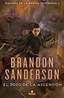 Brandon Sanderson: El Pozo de la Ascensión (Nacidos de la bruma [Mistborn] 2)