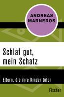 Andreas Marneros: Schlaf gut, mein Schatz ★★★★★