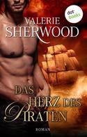 Valerie Sherwood: Das Herz des Piraten - Das Lied der Liebe: Band 2 ★★★★★