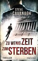 Steve Cavanagh: Zu wenig Zeit zum Sterben ★★★★