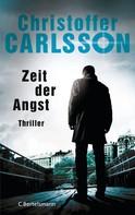 Christoffer Carlsson: Zeit der Angst ★★★★