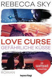 Love Curse 2 - Gefährliche Küsse - Roman
