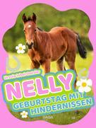 Ursula Isbel-Dotzler: Nelly - Geburtstag mit Hindernissen - Band 10 ★★★★★