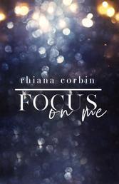 Focus on me - Liam & David